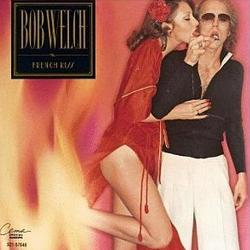 Bob Welch songs