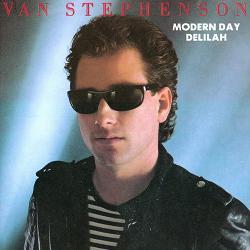Van Stephenson Modern Day Delilah picture sleeve