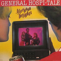 Afternoon Delights General Hospi-Tale