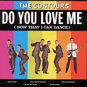 Contours Do You Love Me